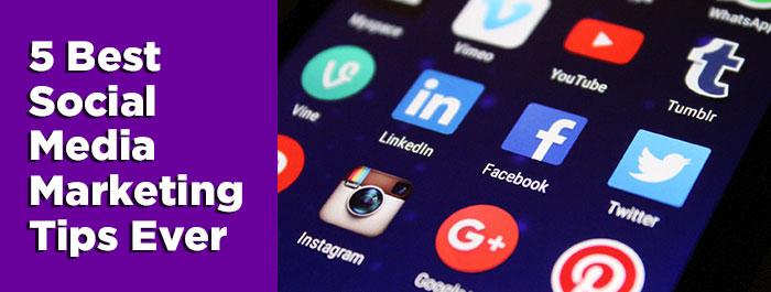 5-best-social-media-marketing-tips-ever